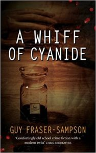 A Whiff of Cyanide - Guy Fraser-Sampson - Book Cover