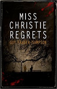 Miss Christie Regrets - Guy Fraser-Sampson - Book Cover